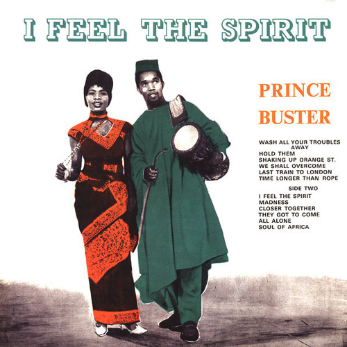 Prince Buster - I Feel The Spirit (Ltd.)(180g)