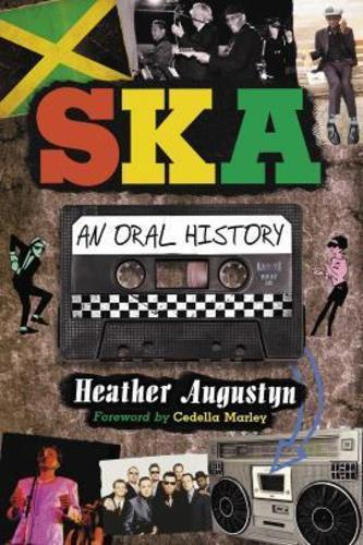 [BOOK] Ska: An Oral History