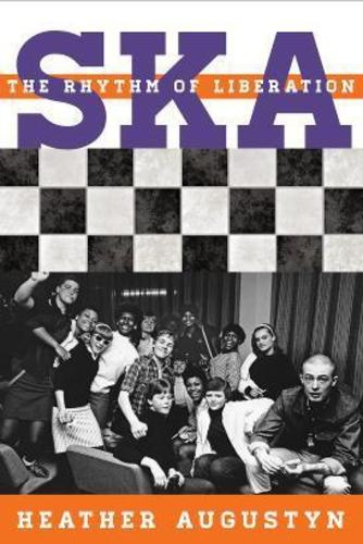 [BOOK] SKA The Rhythm of Liberation