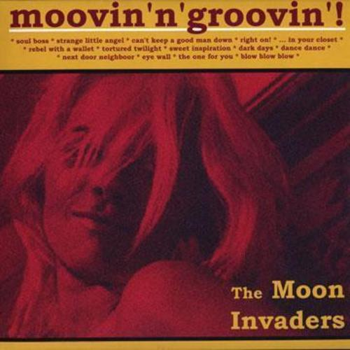 Moon Invaders -Moovin' N' Groovin'