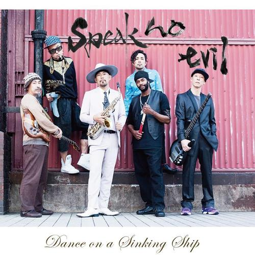 Speak No Evil - Dance On A Sinking Ship (EP)(CD)