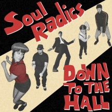 Soul Radics ‎– Down To The Hall