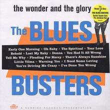 The Blues Busters  - The Wonder And The Glory Of The Blues Busters