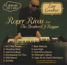 Roger Rivas and The Brothers Of Reggae / Roger Rivas ‎– Last Goodbye / Autumn Breeze