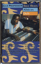 Mad Professor - True Born African Dub	(TAPE)