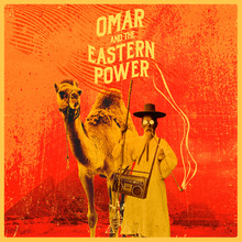 오마르와 동방전력 (Omar and The Eastern Power) - Walking Miles (CD)
